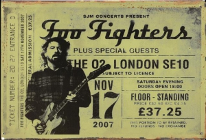 Rusty-Blechschild---FOO-FIGHTERS-THE-02-LONDON-TICKET-LIEFERBAR-IN-3-versch-Grssen