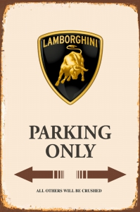 Rusty-Blechschild---LAMBORGHINI-PARKING-ONLY