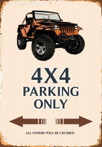 Rusty-Blechschild---4-X-4-PARKING-ONLY