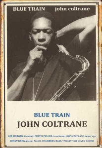 Rusty-Blechschild---JOHN-COLTRANE---BLUE-TRAIN