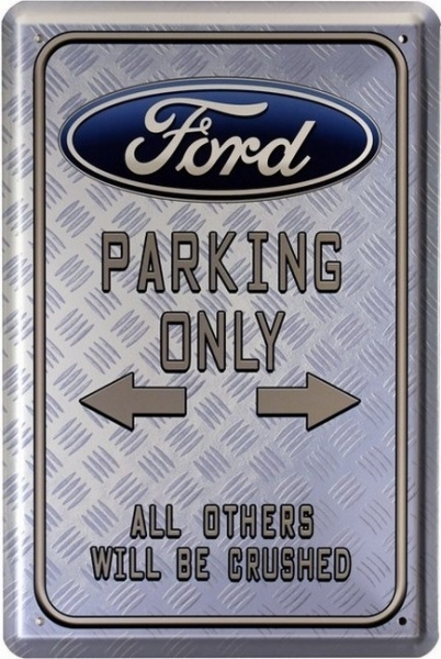 Bild 1 von Blechschild - FORD - PARKING ONLY-ALL OTHERS WILL BE CRUSHED