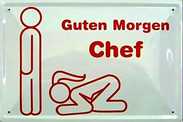 Funschild Guten Morgen Chef