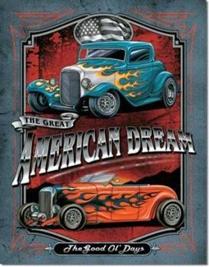 Bild 1 von Nostalgie Blechschild - AMERICAN DREAM - THE GOOD OF DAY