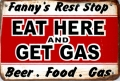 Rusty Metall Blechschild - FANNY`S REST STOP - EAT HERE AND