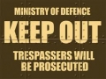 Nostalgie Blechschild - MINISTRY OF DEFENCE - KEEP OUT