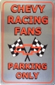Nostalgie Blechschild - CHEVY RACING FANS PARKING ONLY