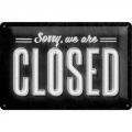 Blechschild - SORRY WE ARE CLOSED