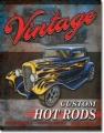 Nostalgie Blechschild - VINTAGE CUSTOM HOT RODS