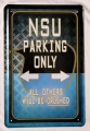Blechschild - NSU PARKING ONLY - ALL OTHERS WILL BE DRUSHED