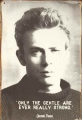 Rusty Blechschild - JAMES DEAN - ONLY THE GENTLE ARE