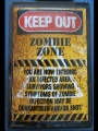 Blechschild - KEEP OUT ZOMBIE ZONE
