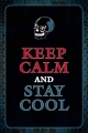 Blechschild - KEEP CALM AND STAY COOL TOTENKOPF