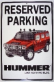 Nostalgie Blechschild - RESERVED PARKING HUMMER