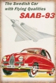 Blechschild - SAAB-93 SWEDISH CAR WITH FLYING QUALITIES
