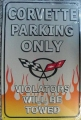 Nostalgie Blechschild - CORVETTE PARKING ONLY