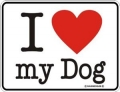 Funschild - I LOVE MY DOG