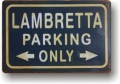 Rusty Blechschild - LAMBRETTA PARKING ONLY