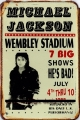 Rusty Blechschild - MICHAEL JACKSON WEMBLEY -20X30CM