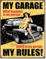 Nostalgie Blechschild - MY GARAGE - MY RULES