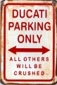 Rusty Metall Blechschild - DUCATI PARKING ONLY - 20 X 30 all othersCM