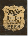 Blechshcild - MILLER HIGH LIFE BEER