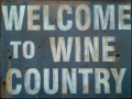 Blechschild Rustikal-WELCOME TO WINE COUNTRY