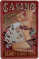 Blechschild - CASINO ALWAYS A GOOD BET! MIT PIN UP GIRL
